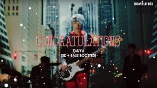 [3D+BASS BOOSTED] DAY6 - CONGRATULATIONS | bumble.bts