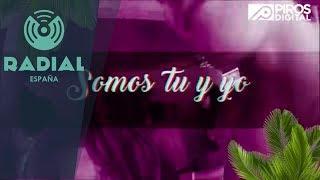 Amilcar Suarez feat. Suly & George Herrera - Somos Tú y Yo (Video Lyric)