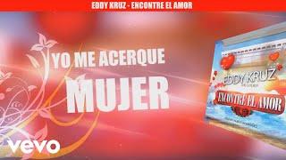 Eddy Kruz - Encontre el Amor