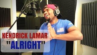 Kendrick Lamar - Alright | Cover - A.D. Scott