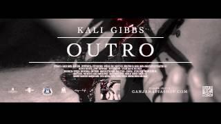 16. Kali Gibbs - Outro