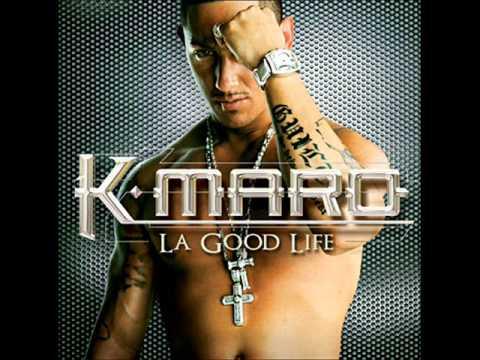 La Good Life de K Maro Letra y Video