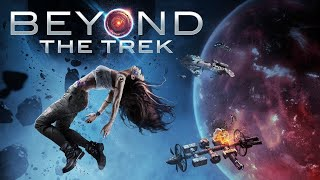 Beyond the Trek (Free Full Movie) Sci Fi