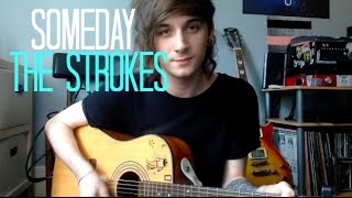 The Strokes - Someday Acoustic