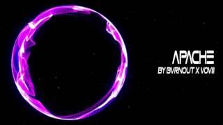 【Trap】Bvrnout x VOVIII - Apache