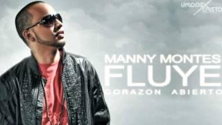 Manny montes Ft Esperanza de Vida  -  FLUYE