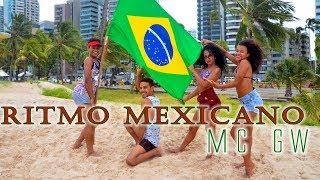 Ritmo mexicano - Mc GW  (Coreografia) Dance mania
