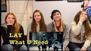 LAY 레이 - what U need? MV Reaction [Happy Birthday Lay!] width=