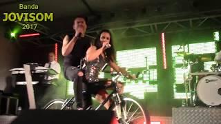 Banda Jovisom - Bailes, Grupos Musicais, Bandas, 2017