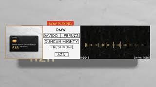 AZA - DMW Ft  Davido, Peruzzi, Duncan Mighty & FreshVDM (OFFICIAL AUDIO) width=