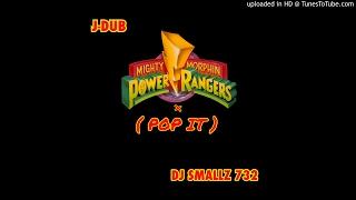 JDUB X DJ Smallz 732 - POP IT!