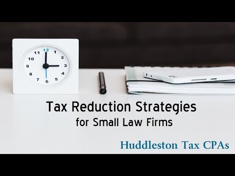 Tax Reducton Strategies for Small Law Firms - Steven Lok CPA
