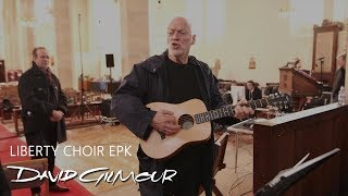 David Gilmour - Liberty Choir EPK