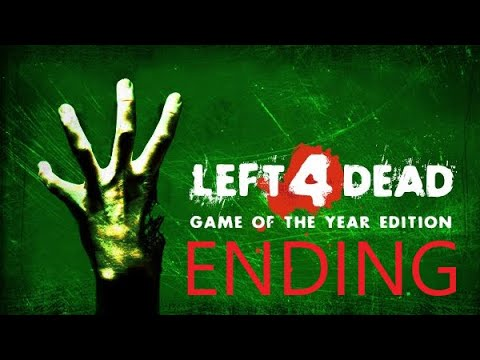 THE END IS AMOUNG US [LEFT 4 DEAD] FINALE FT (I.E.GAMING DEMIGOD ROD)