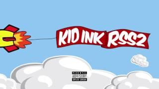 Kid Ink - Too Lit feat Jeremih [Audio]