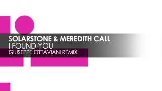 PREVIEW: Solarstone & Meredith Call - I Found You (Giuseppe Ottaviani Remix)