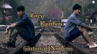 Sintonia/ Grey Rainbow BL Series. [ video clip musica +Letra ]