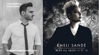 Emeli Sande - Read All About it Part 3 - Piano Cover (Music Video)