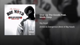 Give Up The Goods Feat. Mobb Deep
