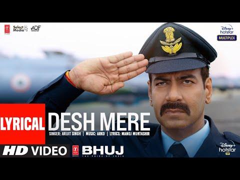 DESH MERE (Lyrical)   Bhuj: The Pride Of India  Ajay D, Sanjay D   Arijit Singh   Arko, Manoj M