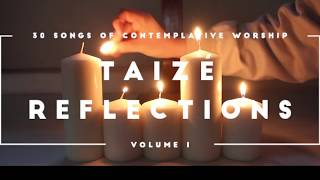 Taizé Reflections: Volume 1