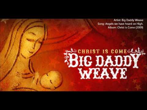 big-daddy-weave-angels-we-have-heard-on-high-christ-is-come-2009-xn67
