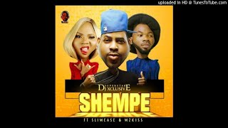 Dj-Xclusive-Ft-SlimCase-And-MzKiss-Shempe (2018 NIGERIAN MUSIC)