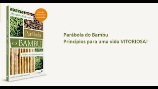 Livro: Parábola do Bambu - Hernandes Dias Lopes | Editora Hagnos
