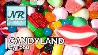 ✰ NO COPYRIGHT MUSIC ✰ Candyland - Tobu ✰ NR Background