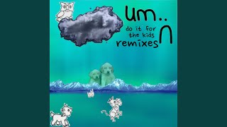U Kno? (Oolacile Remix)