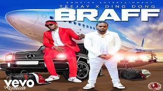 Teejay - Braff ft. Ding Dong