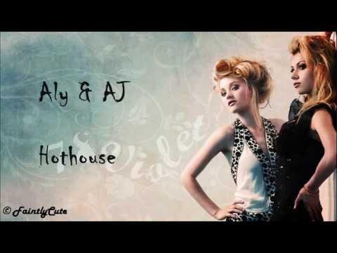aly-aj-hothouse-lyrics-faintlycute