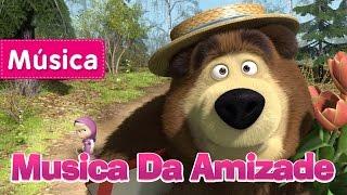 Masha e o Urso - Musica Da Amizade (Primavera para o Urso)