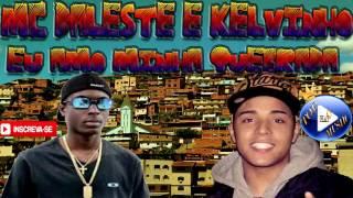 MC DALESTE E MC KELVINHO - EU AMO MINHA QUEBRADA  ♪(LETRA+DOWNLOAD)♫