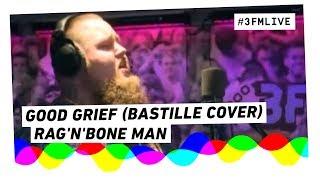 Bastille - Good Grief (Rag'n'Bone Man Cover Live @ Giel)