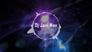 Foncho - Eres Para Mi (Dj Javi Max XTD Mix 2016)