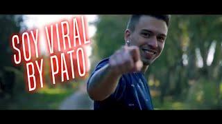 PATO - SOY VIRAL / LETRA