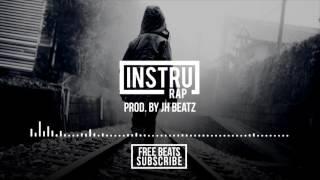 Instrumental Rap Beat Conscient/Triste/Sombre - 2017 | Prod. by JH Beatz