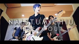 Freak Out - Naistumichiu (CHANO! Pop Rock Cover)