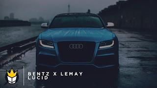 BENTZ x Lemay - Lucid