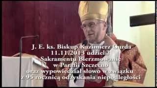 Słowo ks. Biskupa Kazimierza Gurdy w związku z 95 rocznicą odzyskania niepodległości