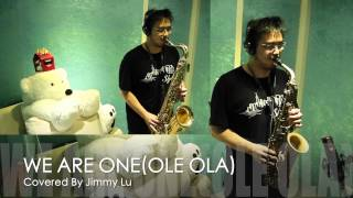 WE ARE ONE(OLE OLA) 2014 FIFA WORLD CUP SONG - SAX COVER
