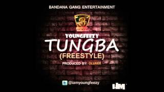 YOUNGFEEZY - TUNGBA (FREESTYLE) Prod by OLUMIX