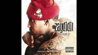 Trouble x Bankroll Fresh x B Green -- U AIN'T STREET -- (Produced by Zaytoven)