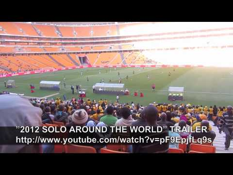 PAUL HODGE: SOCCER, SOUTH AFRICA, SOLO AROUND WORLD IN 47 DAYS, Ch 91, Amazing World in Minutes