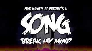 FIVE NIGHTS AT FREDDY'S 4 SONG (BREAK MY MIND) LYRIC VIDEO  music box