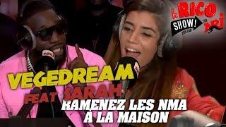 VEGEDREAM feat Sarah - Ramenez les NMA à la maison - Le Rico Show sur NRJ