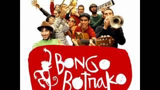 Bongo Botrako  Gira la vida