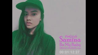 Ariana Grande - Be My Baby feat Cashmere Cat(Samina cover)粉紅調調 Pink Style