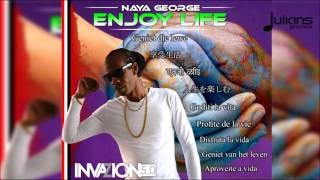 "Naya George - Enjoy Life ""2017 Soca"" (Trinidad)"
